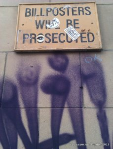 Bill Posters Will Be Prosecuted- Notice-001