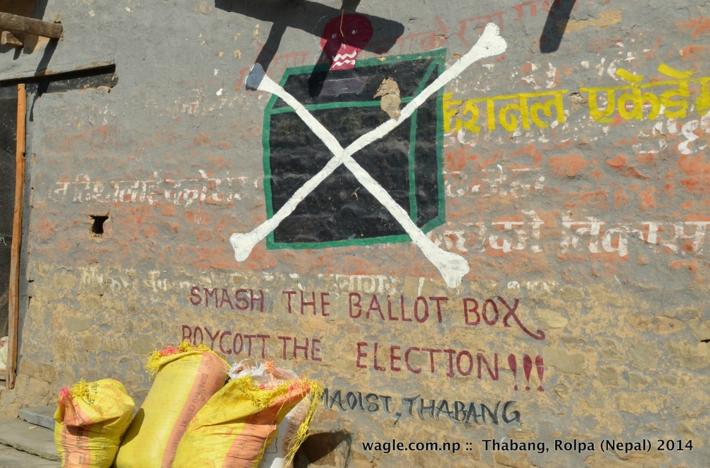 Smash the ballot box- Boycott the election. Thabang, Rolpa.